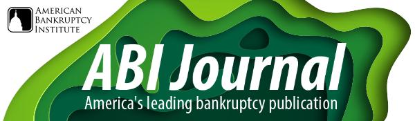 ABI Journal - Americas leading bankruptcy publication